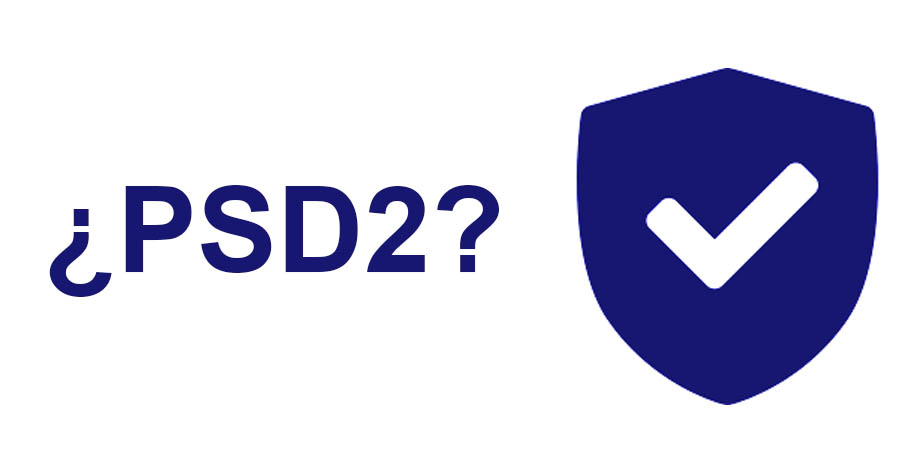 PSD2 ¿Qué es?